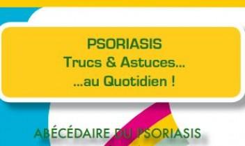 Abécédaire du psoriasis Trucs et Astuces au quotidien !